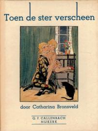 Bronsveld, Catharina-Toen de ster verscheen