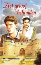Timmermans, M.-Het geloof behouden