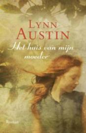 Austin, Lynn-Het huis van mijn moeder