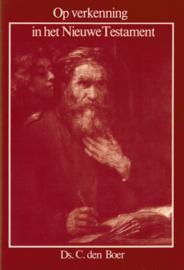 Boer, Ds. C. den-Op verkenning in het Nieuwe Testament