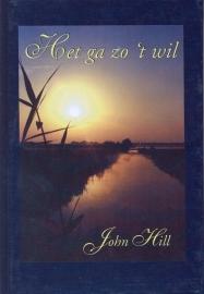 Hill, John-Het ga zo 't wil (nieuw)