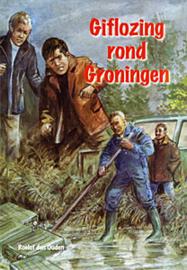 Ouden, Roelof den-Giflozing rond Groningen (nieuw)