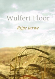 Floor, Wulfert-Rijpe tarwe