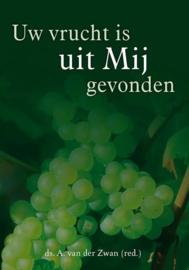 Zwan, Ds. A. van der-Uw vrucht is uit Mij gevonden (nieuw)
