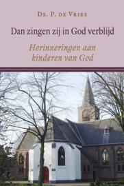 Vries, Ds. P. de-Dan zingen zij in God verblijd (nieuw)