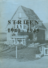 Boele, S. (e.a.)-Strijen 1940-1945
