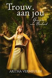 Vermeulen, Aritha-Trouw aan jou; Genoveva van Brabant (nieuw)