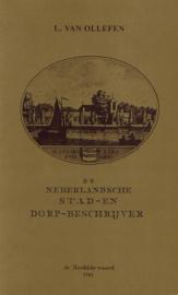 Ollefen, L. van-De Nederlandsche Stad en Dorp Beschrijver