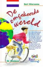 Wiersema, Bert-De omgekeerde wereld