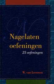 Leeuwen, W. van-Nagelaten oefeningen (nieuw)