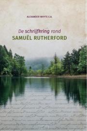 Whyte, Alexander (e.a.)-De schrijfkring rondom Samuel Rutherford (nieuw)