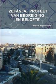 Westerbeke, Willem-Zefanja, profeet van bedreiging en belofte (nieuw)