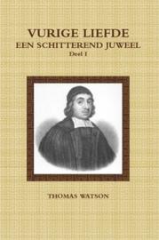 Watson, Thomas-Deel 1: Vurige liefde een schitterend juweel I (nieuw)