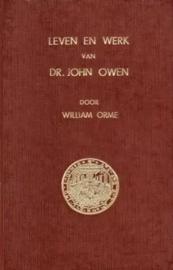 Orme, Wiliam-Leven en werk van Dr. John Owen