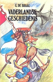 Braal, G. de-Vaderlandse Geschiedenis