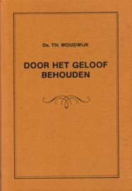 Woudwijk, Ds. Th.-Door het geloof behouden