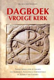 Willigen, Dr. M.A. van-Dagboek Vroege Kerk