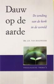 Doleweerd, Dr. J.H. van-Dauw op de aarde (nieuw)