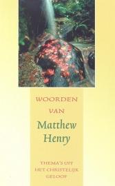Henry, Matthew-Woorden van Matthew Henry