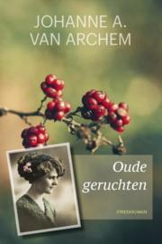 Archem, Johanne A. van-Oude geruchten (nieuw)