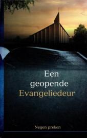 Beversluis, Ds. N.H. (e.a.)-Een geopende Evangeliedeur (nieuw)