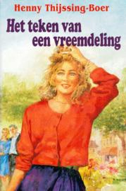 Thijssing-Boer, Henny-Het teken van een vreemdeling