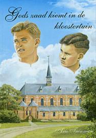 Tuinman, Arie-Gods zaad kiemt in de kloostertuin (nieuw)