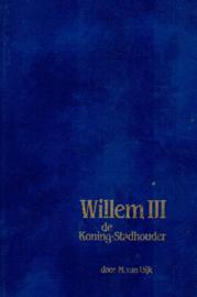 Dijk, M. van-Willem III, de Koning-Stadhouder