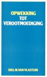 Vlastuin, Drs. W. van-Opwekking tot verootmoediging