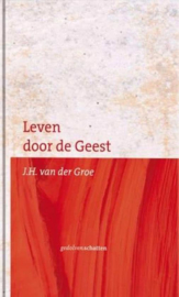Leurdijk, G.H.-Leven door de Geest (nieuw)