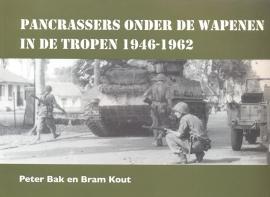 Bak, Peter en Kout, Bram-Pancrassers onder de wapenen in de tropen 1946~1962