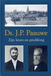 NIEUW: Valk, C. (samenst.)-Ds. J.P. Paauwe, zijn leven en prediking