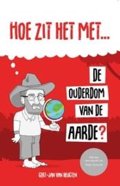 Heugten, Gert-Jan van-Hoe zit het met de ouderdom van de aarde? (nieuw)