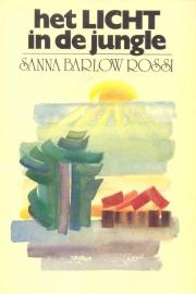 Barlow Rossi, Sanna-Het Licht in de jungle