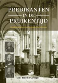 Florijn, Dr. Henk-Predikanten in de Pruikentijd (nieuw)