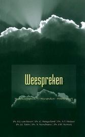 Boven, Ds. B.J. van (e.a.)-Weespreken (nieuw)