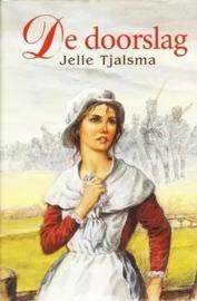 Tjalsma, Jelle-De doorslag