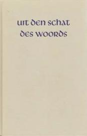 Elshout, Ds. A. (e.a.)-Uit den Schat des Woords, 40e jaargang