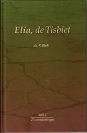 Blok, Ds. P.-Elia de Tisbiet (deel 2)