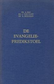 Bac, Ds. A., Vliet, Ds. J. van en Bregman, Ds. A.-De Evangeliepredikstoel