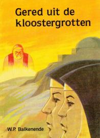 Balkenende, W.P.-Gered uit de kloostergrotten