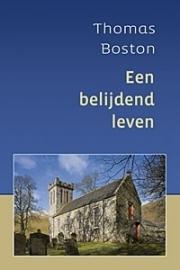 Boston, Thomas-Een belijdend leven (nieuw)