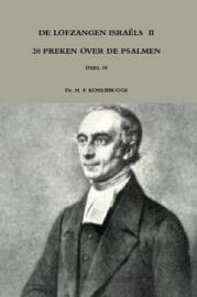 Kohlbrugge, Dr. H.F.-Preken deel 10, De lofzangen Israels 2 (nieuw)