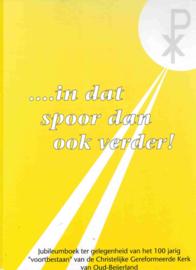 Boersma, Ds. K. (e.a.)-Jubileumboek CGK Oud Beijerland