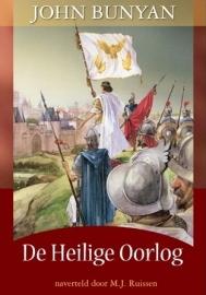 Bunyan, John-De Heilige Oorlog naverteld door M.J. Ruissen (nieuw)