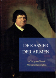 Huntington, William-De Kassier der armen of de geloofsbank (nieuw)