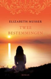 Musser, Elizabeth-Twee bestemmingen (nieuw)