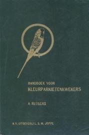 Rutgers, A.-Handboek voor kleurparkietenkwekers