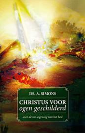 Simons, Ds. A.-Christus voor ogen geschilderd (nieuw)