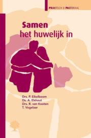 Elshout, Ds. A. (e.a.)-Samen het huwelijk in